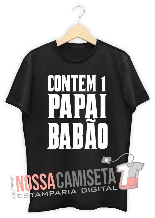 Modelo de camiseta dia dos pais contem um papai babao