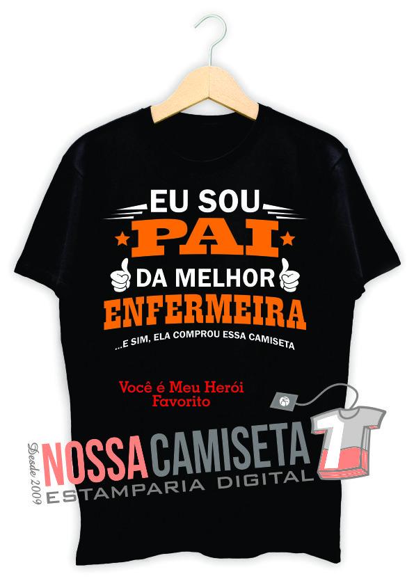 Camiseta dia dos pais Enfermeira