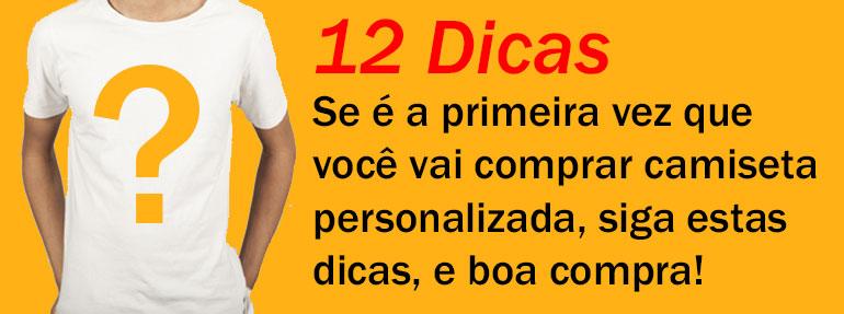 12 Dicas de como comprar camisetas Personalizadas.