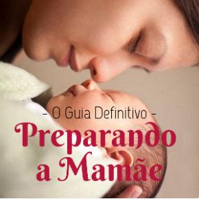 Guia Completo Preparando a Mamãe